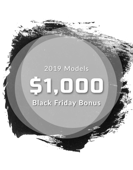 2019 Model $1,000 Black Friday Bonus
